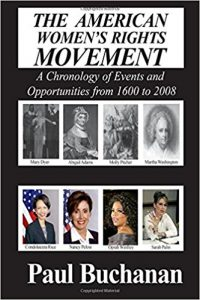 The American Women's Rights Movement by Paul Buchanan