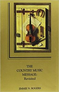 The Country Music Message by Jimmie Rogers
