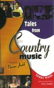 Tales from Country Music by Gerry Wood