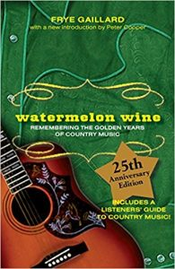 Watermelon Wine by Frye Gaillard