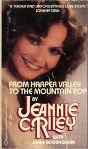 From Harper Valley to the Mountaintop by Jeannie C. Riley