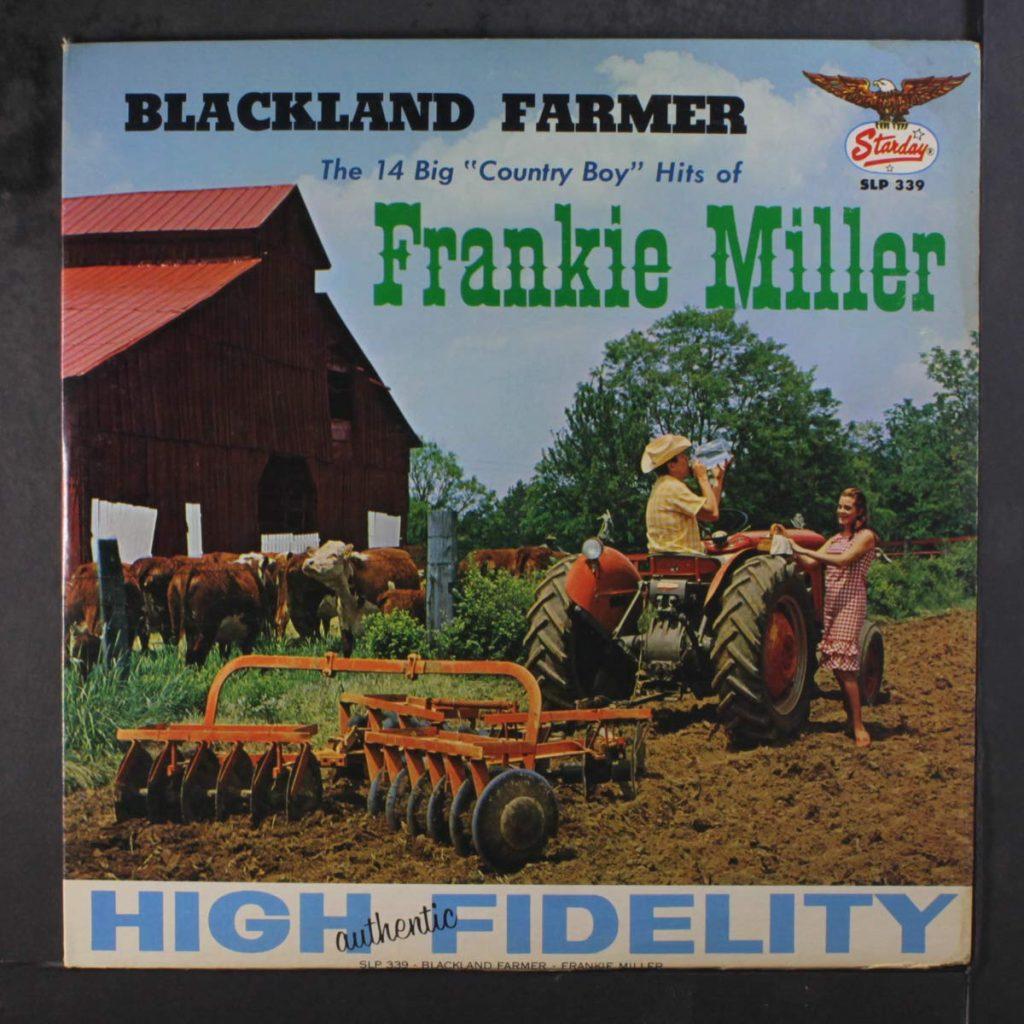 Frankie Miller Blackland Farmer