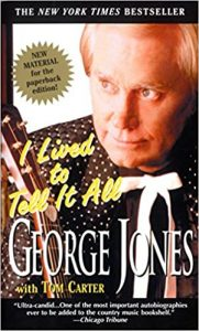 I Lived to Tell It All by George Jones and Tom Carter