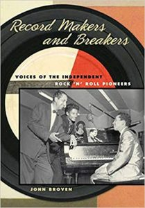Record Makers and Breakers by John Broven