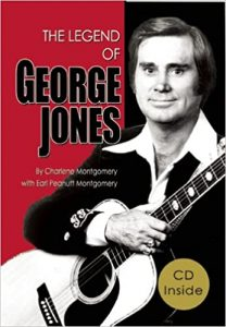 The Legend of George Jones by Charlene Montgomery