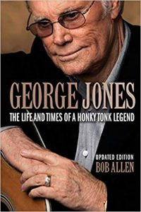 The Life and Times of a Honky Tonk Legend by Bob Allen