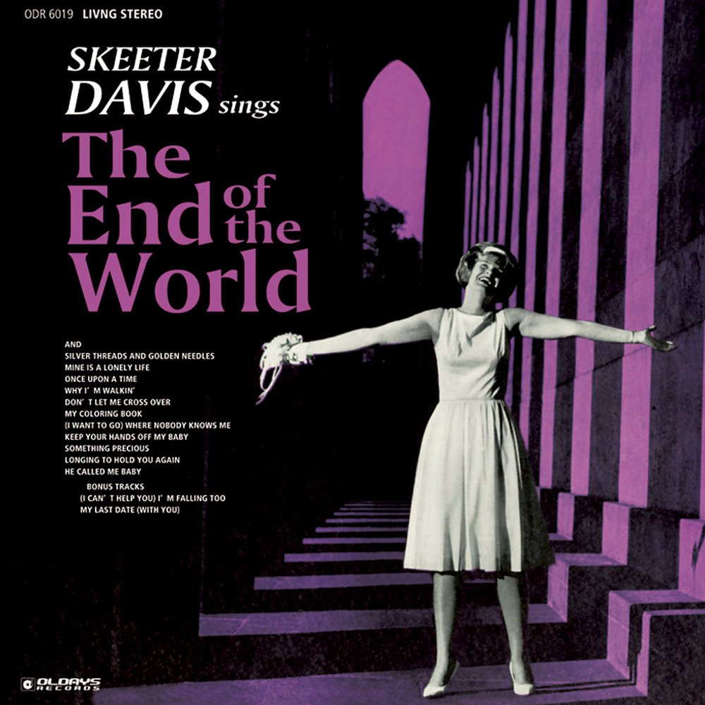 Skeeter Davis End of the World
