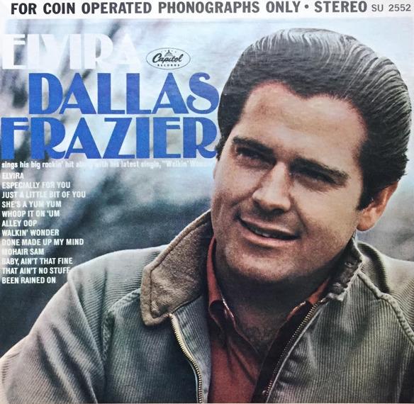 Dallas Frazier Elvira LP