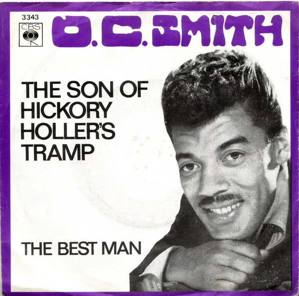 O.C. Smith The Son of Hickory Holler's Tramp