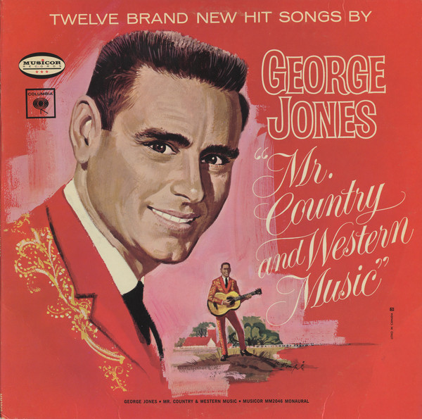 George Jones Mr. Country and Western Music